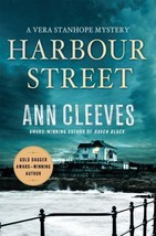 Harbour Street : A Vera Stanhope Mystery :  Ann Cleeves : New Hardcover @ZB - $15.95