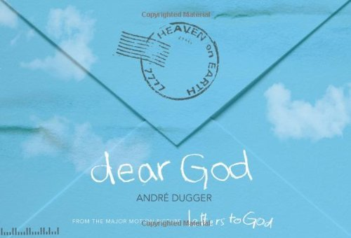 Primary image for Dear God: From the Major Motion Picture Letters to God Andr Dugger
