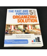 Home Organize Declutter Fast Furious 5 Step Solution by Susan Pinsky Book - $26.99