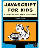JavaScript for Kids: A Playful Introduction to Programming [Paperback] M... - $14.76