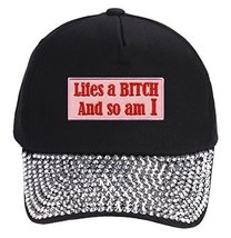 Life's a Bitch and So Am I Hat - Rhinestone Black Adjustable - Funny Wom... - $17.05