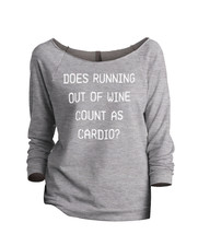 Thread Tank Does Running Out Of Wine Count As Cardio Women's Slouchy 3/4... - $24.99+
