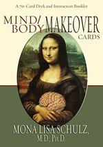Mind/Body Makeover Oracle Cards Mona Lisa Schulz - $17.77