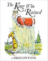 The King Who Rained [Hardcover] Gwynne, Fred - $7.52