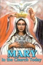 MARY IN THE CHURCH TODAY by Fr. Bill McCarthy,MSA - Softcover Book
