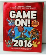 Game On 2016 Book By Gamers For Gamers All The Best Games Amazing Facts - $7.00