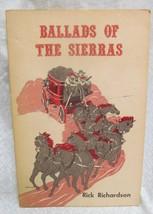 Ballad of the Sierras by Richardson, Rick - $19.80