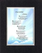 Touching and Heartfelt Poem for Beareavement - [If Tears Could Build a S... - $15.79