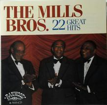 The Mills Bros. 22 Great Hits [Audio CD] The Mills Brothers - $11.88