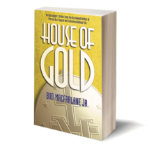 House of Gold by Bud Macfarlane Jr. image 2