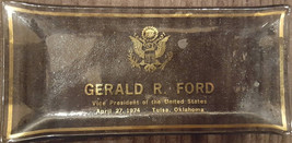 Gerald R. Ford Vice Presidential Glass Ashtray - $19.95