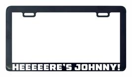 Heeeeere's Johnny! Cason license plate frame holder - £4.35 GBP