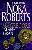 The Macgregors; Alan ~ Grant (2 Books in 1) Roberts, Nora - $23.76