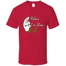 Relax I'm  Slow 420 Canna T Shirt image 9