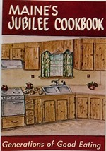 Maines Jubilee Cooking: Generations of Good Eating Shibles, Loana - $4.70