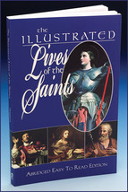 THE ILLUSTRATED LIVES OF THE SAINTS by Catholic Book Publishing Corp