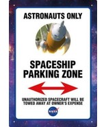 NASA Logo Astronauts Only Spaceship Parking Zone Tin Sign Poster NEW UNUSED - $6.89