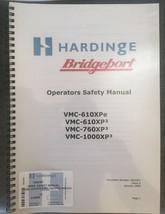 Bridgeport Hardinge operations safety manual VMC-610XPE & XP3 , 760XP3 &... - $12.86