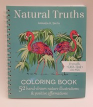 Natural Truths Coloring Book : 52 Hand-Drawn Nature Illustrations and Po... - $9.99