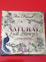 Too Faced Natural Lust Bronzer ❤️ Authentic - $31.63