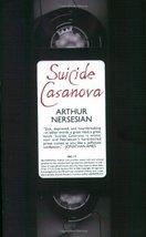 Suicide Casanova [Paperback] Nersesian, Arthur image 1