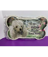 A spoiled rotten Poodle lives Here! Wooden Sign Dog Bone Shape Rope Hand... - $12.86