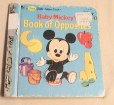 Baby Mickey's Book Of Opposites First Little Golden Books Walt Disney 1987  - $3.95