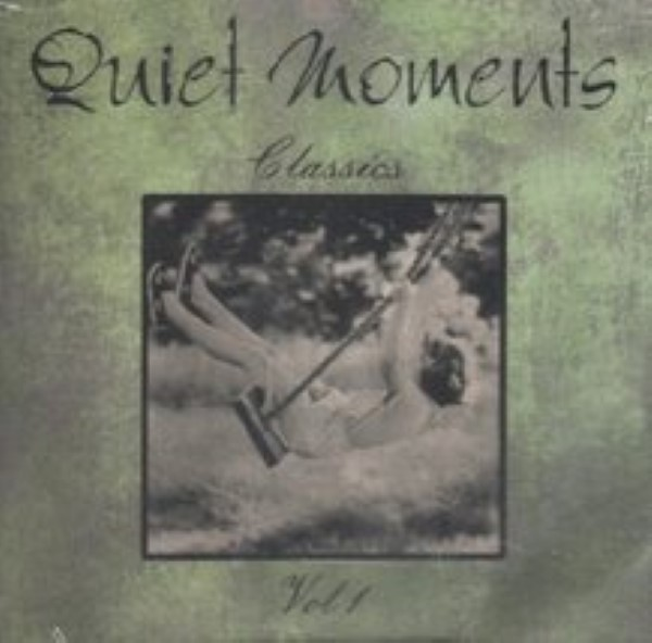 Quiet Moments Classics, Vol. 1 by Various Cd