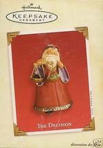 2003 The Decision Keepsake Ornament - $14.99
