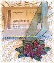 Longaberger 2006 Holiday Poinsietta Basket Tie On Ornament w/ Ribbon New... - $13.00