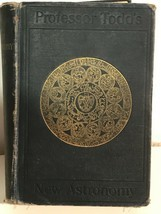 Professor Todd's A New Astronomy by David P. Todd 1897 Antique Book - $65.30