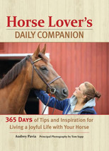 Horse Lover's Daily Companion : Tips & Inspiration : New Hardcover   @ZB - $12.95