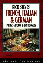 Rick Steves' French, Italian & German Phrase Book and Dictionary (Rick S... - $144.55
