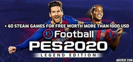PES 2020 Legend edition + 60 Steam Games FREE (STEAM ACCOUNT) - $4.99