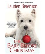 The Bark Before Christmas: A Melanie Travis Mystery : Laurien Berenson :... - $13.50