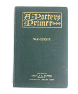 Vintage 1911 A Pottery Primer By W.P. Jervis Book On Collecting Antiques - $46.61