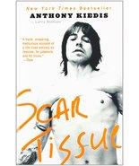 Scar Tissue [Paperback] [Oct 19, 2005] Anthony Kiedis and Larry Sloman - $4.94