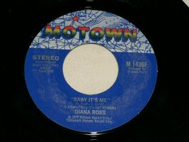 DIANA ROSS BABY ITS ME YOUR LOVE IS NO GOOD 45 RPM RECORD VINYL MOTOWN L... - $14.99