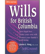 Wills For British Columbia Softcover Book Steven G. Wong 18th Edition - $4.99