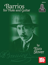 Barrios For Flute and Guitar/Rico Stover  - $18.99