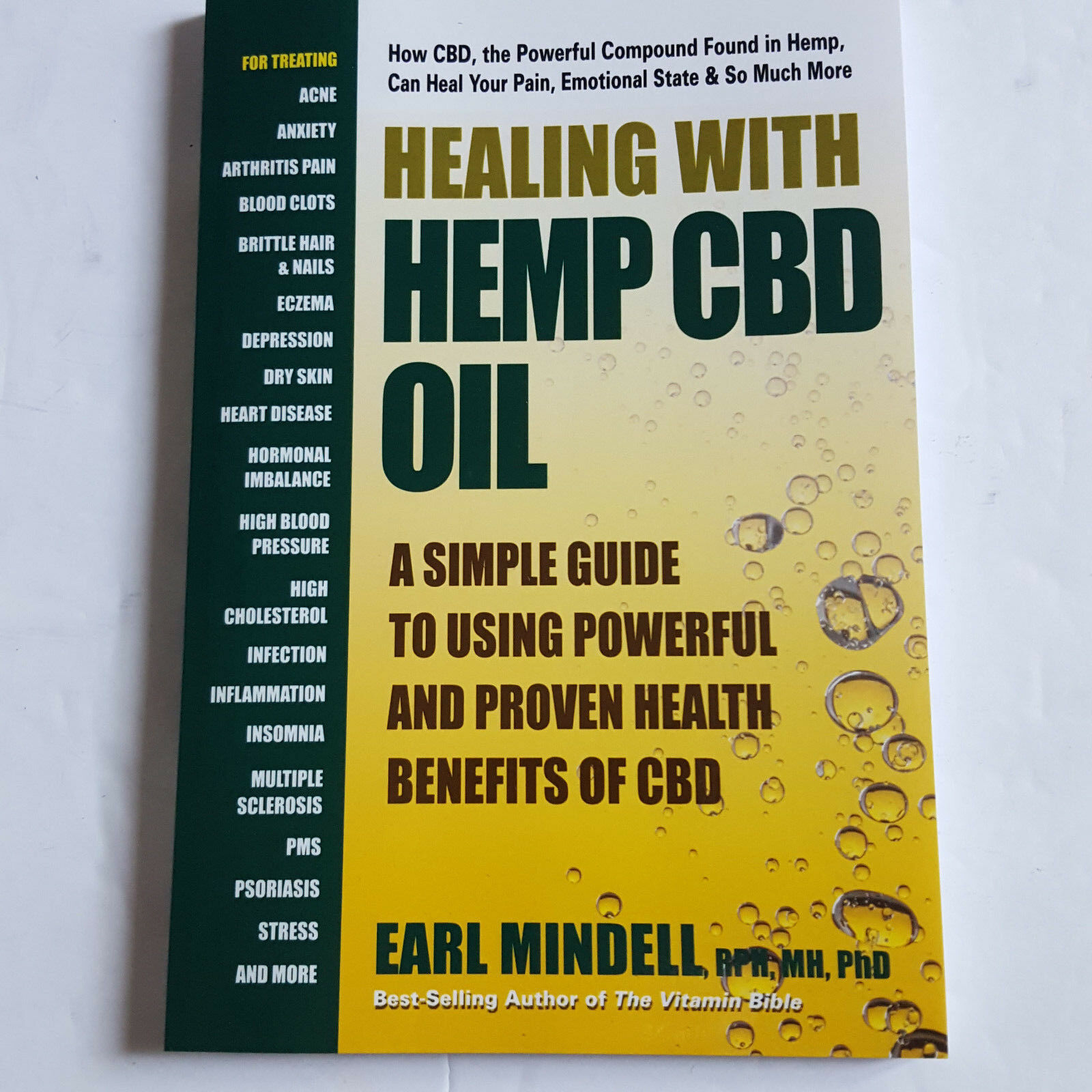 Primary image for Healing with Hemp CBD Oil A Simple Guide to Using the Powerful Benefits Mindell