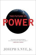 The Future of Power [Paperback] Nye Jr, Joseph S image 2