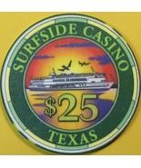 $25 Casino Chip, Surfside, Freeport, TX. Day Cruise. T52. - $14.50