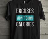 Excuses don t burn calories thumb155 crop