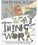 The New Way Things Work David Macaulay and Neil Ardley - $8.90