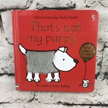 That's Not My Puppy. (Usborne Touchy-Feely Board Books) by Watt, Fiona B... - $9.89