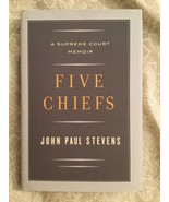 "JOHN PAUL STEVENS - ""Five Chiefs"" A Supreme Court Memoir Hardcover Book ... - $24.74"