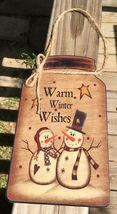 2420 Primitive Snowman Mason Jar Sign - Warm Winter WIshes - $5.95
