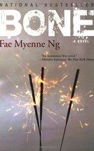 Bone [Paperback] Ng, Fae Myenne image 1