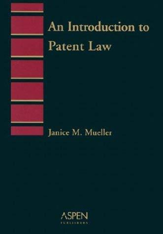 Primary image for Introduction to Patent Law [May 01, 2003] Mueller, Janice M.